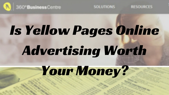 Is Yellow Pages Online Advertising Worth It? Here's Why You Should Stay Away