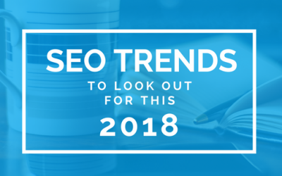 SEO Trends to Look Out in 2018